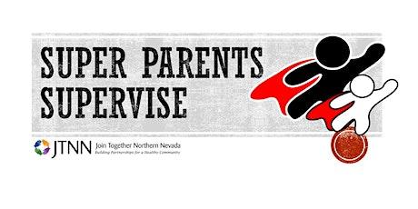 Super Parents Supervise (ages 12+) tickets