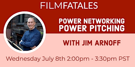 Power Networking Power Pitching with Jim Arnoff tickets