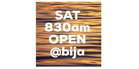 SATURDAY 830am OPEN YOGA CLASS tickets