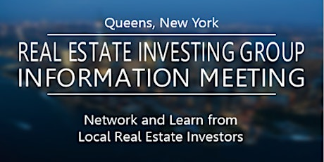QUEENS, NEW YORK REAL ESTATE INVESTORS GROUP tickets