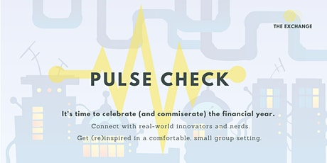 End of Financial Year Pulse Check tickets