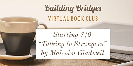 Virtual Book Club - Talking to Strangers by Malcolm Gladwell tickets