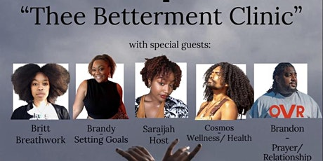 Thee Betterment Clinic tickets