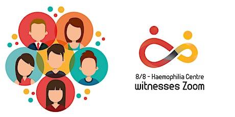 Factor 8 - Haemophilia Centre witnesses Zoom tickets