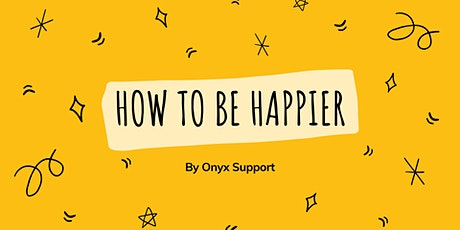 How To Be Happier tickets