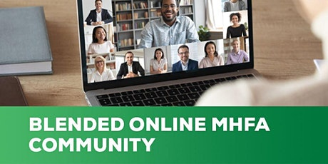 Mental Health First Aid Community (Accredited Blended Online version) ingressos