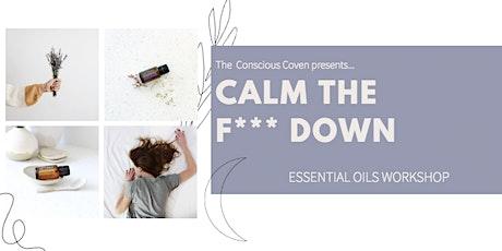 Calm the F*** Down tickets