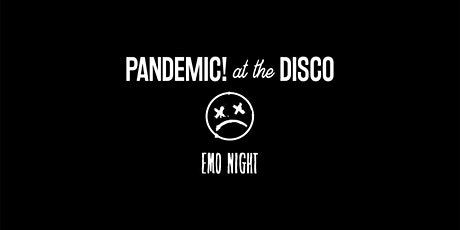 Pandemic! At The Disco - End of Lockdown Emo Night! Perth tickets