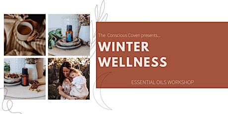 Winter Wellness: Essential Oils Workshop tickets