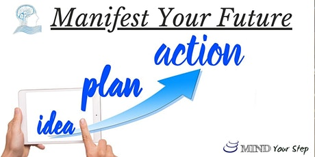 Manifest Your Future - Masterclass tickets