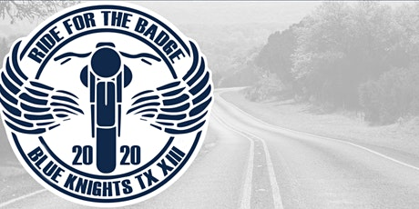 Ride For the Badge 2020 Hill Country Motorcycle Ride & Party tickets