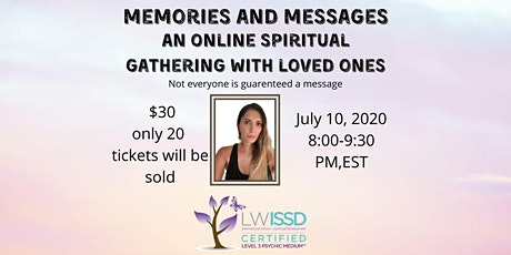 Memories and Messages, an online spiritual gathering with loved ones tickets