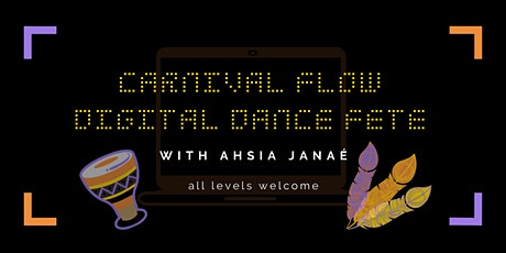"""Carnival Flow"" Digital Dance Fete (Saturdays) tickets"
