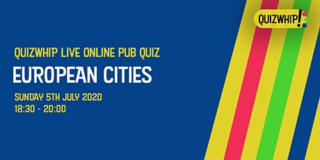 European Cities - Live Online Pub Quiz from QuizWhip tickets