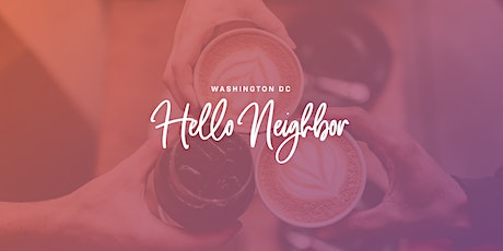 HELLO NEIGHBOR:  July Community Conversations tickets