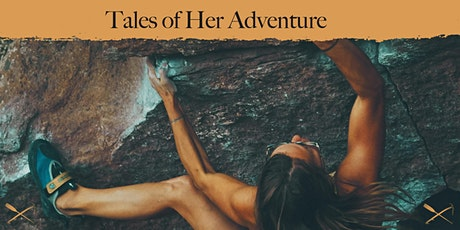 Tales of Her Adventure: Women Who Endeavour tickets