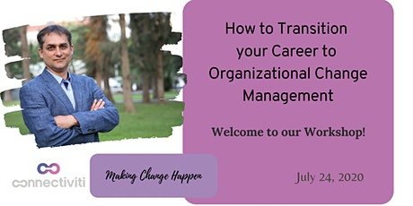 How to transition your Career to Organizational Change Management tickets