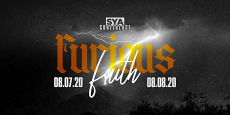 "SYA YOUTH CONFERENCE ""FURIOUS FAITH"" tickets"