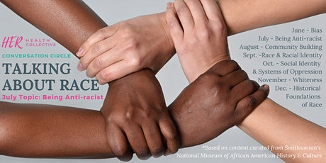Conversation Circle: Being Anti-racist (2 parts) tickets