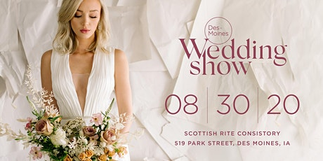 Des Moines Wedding Show — Summer Edition 2020 tickets