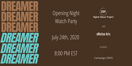 Dreamer:  Opening Night Watch Party tickets