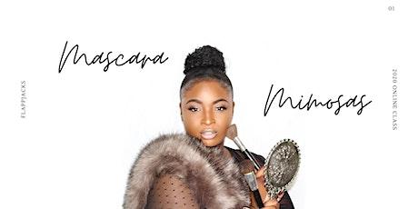 Mascara & Mimosa Makeup Class tickets