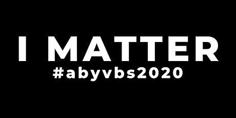 I MATTER: Abyssinian 2020 Virtual Hybrid VBS tickets