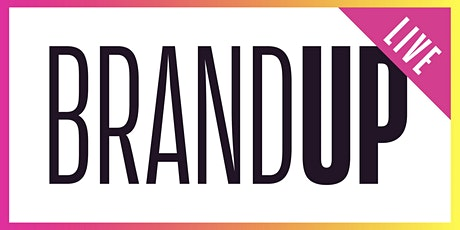 BrandUP2021 -  A conference dedicated to business leaders & brand strategy billets