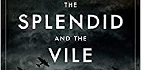Virtual History Book Club: The Splendid and the Vile tickets