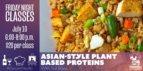 Friday Class: Asian-style Plant Based Proteins tickets