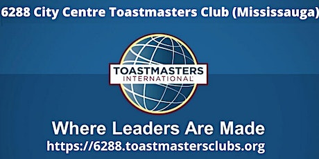 [ONLINE] 6288 City Centre Toastmasters Club (Mississauga) tickets