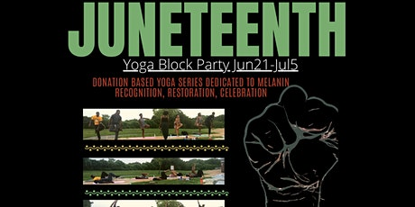 Juneteenth Yoga Block Party tickets