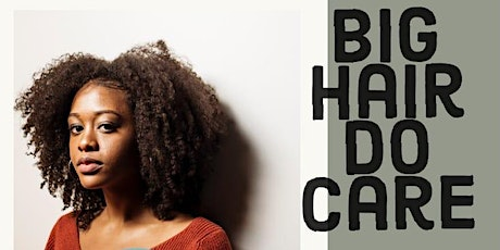Big Hair Do Care - Afro Hair Care Course tickets