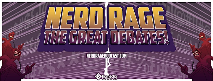 Nerd Rage the Great Debates Live at Home image