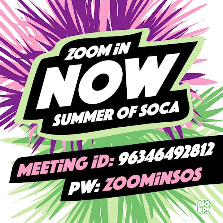 ZOOM iN - Summer of Soca - The virtual Soca & Dancehall Fete image