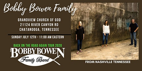 Bobby Bowen Family Concert In Chattanooga Tennessee tickets