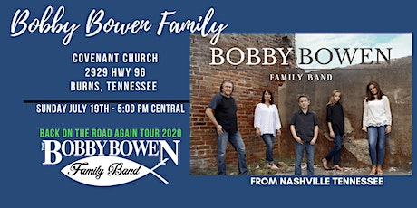 Bobby Bowen Family Concert In Burns Tennessee tickets