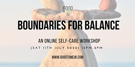 BOUNDARIES FOR BALANCE: Online Self-Care Workshop tickets