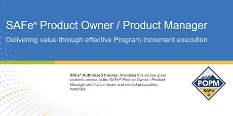 VIRTUAL ! SAFe® Product Owner/Product Manager Certification Training tickets