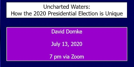 Uncharted Waters: How the 2020 Presidential Election is Unique tickets