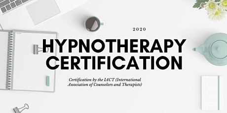 Hypnotherapy & Hypnosis Certification IACT tickets