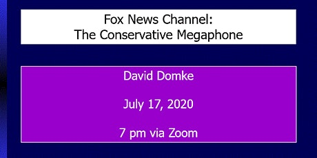 Fox News Channel: The Conservative Megaphone tickets