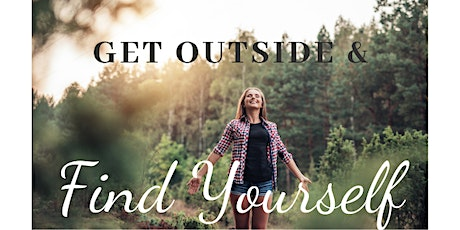 Get Outside & Find Yourself! tickets