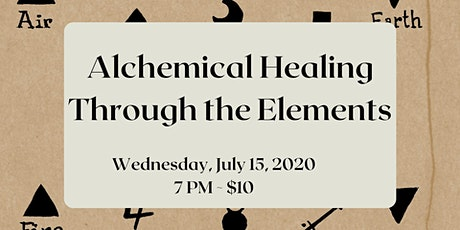 Alchemical Healing Through the Elements Zoom Event tickets