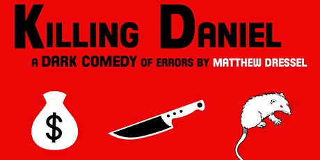 Killing Daniel Virtual Script Reading tickets