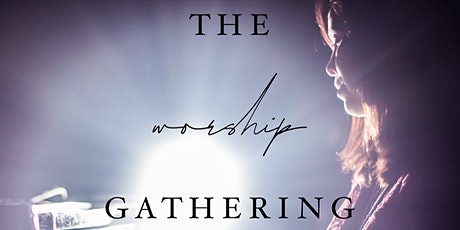 Worship Gathering tickets