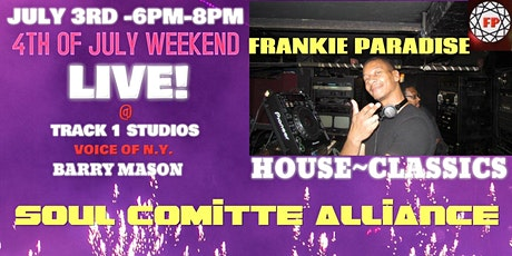 Soul Comitte 4th of July Weekend Frankie Paradise tickets