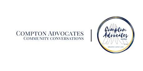 Vecinos Unidos Por Compton/Compton Advocates Community Conversation tickets