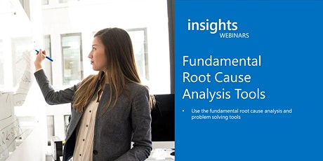 WEBINAR Fundamental Root Cause Analysis Tools tickets