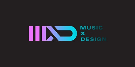 MUSIC X DESIGN Tickets